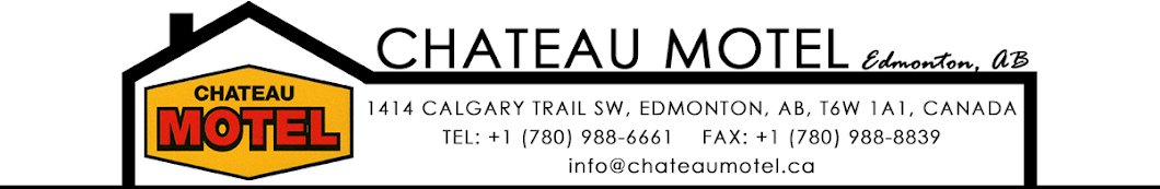 Chateau Motel - Your destination in Edmonton