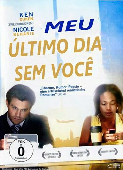 Baixar Filme Meu Ultimo dia Sem Voce AVI Dual Audio BDRip Download via Torrent