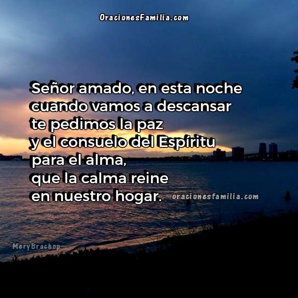 Frases de oración corta para la noche, plegaria de buenas noches para mi familia, oración de reposo en la noche al dormir por Mery Bracho.