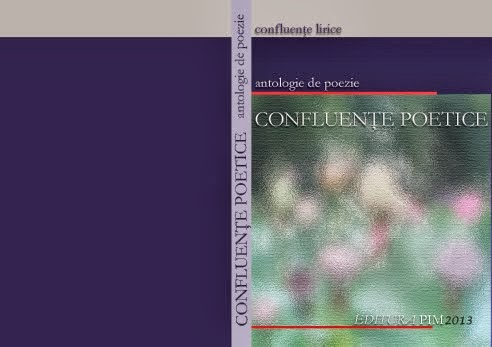 Antologia de poezie CONFLUENTE POETICE 2013 coautor Marin Voicu