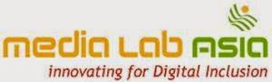 Media Lab Asia Recruitment 2014 Consultant, Executive, Sr Consultants – 11 Posts