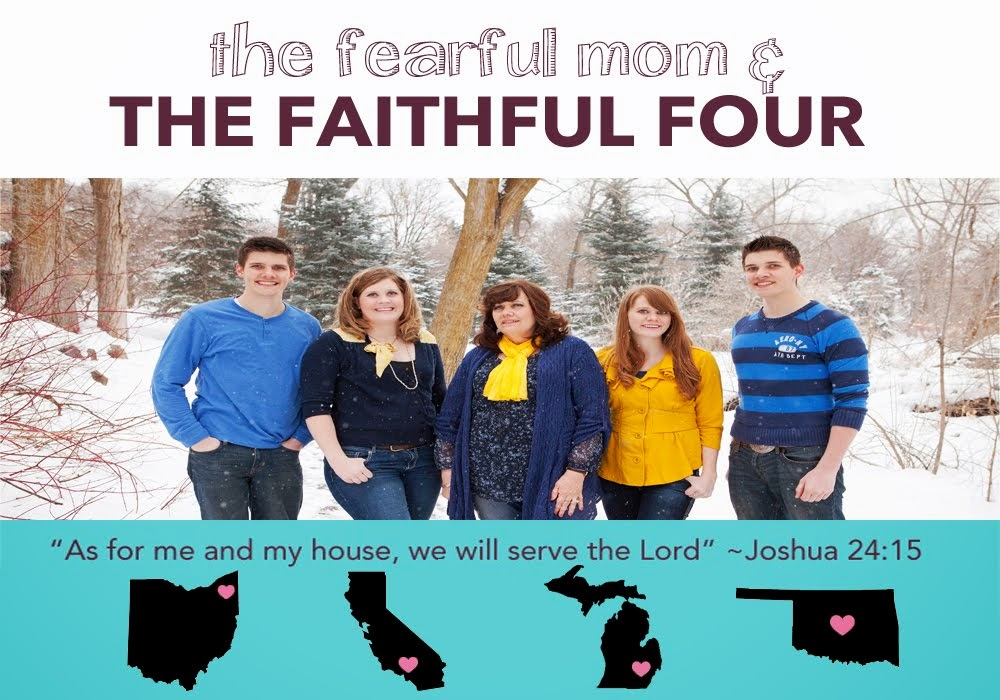 The fearful mom and the faithful four