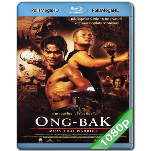 Ong Bak (2003) 1080P HD MKV ESPAÑOL LATINO