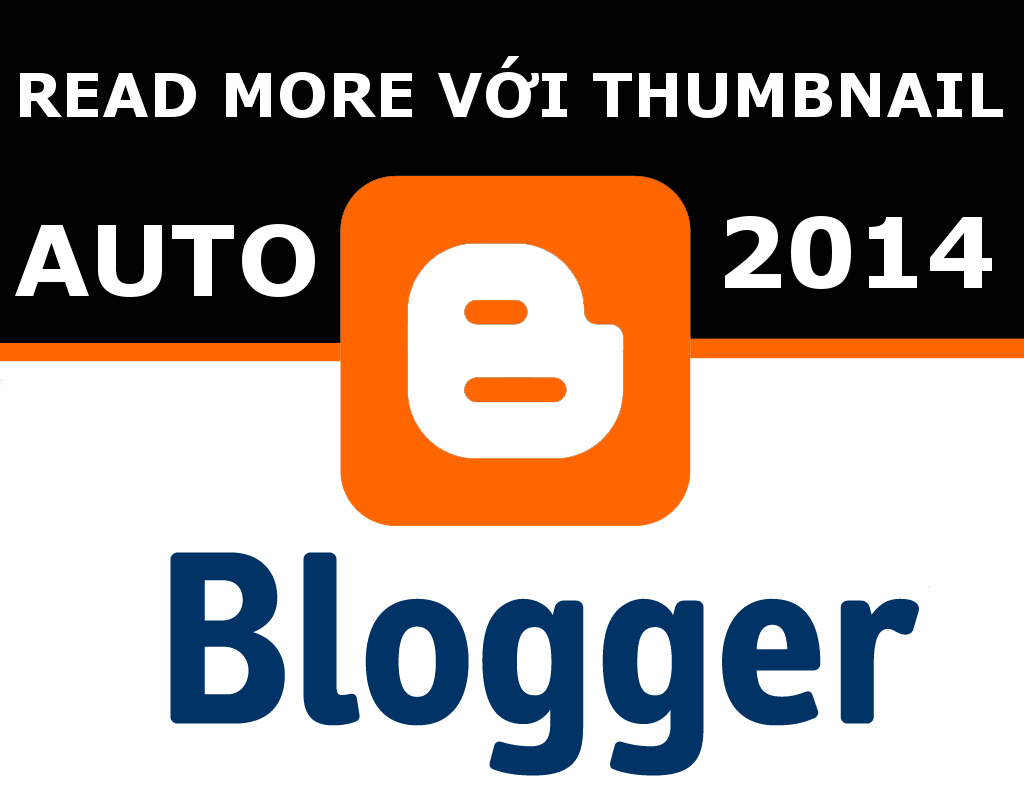 Auto Readmore width Thumbnail chuẩn 2014