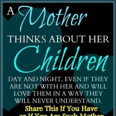 Quotes About Mothers Love For Her Daughter : loved one especially a child and or a young adult
