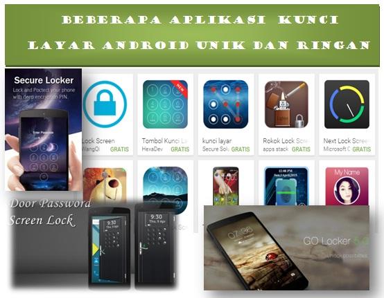 Inilah Aplikasi Kunci Layar Android Unik dan Ringan