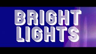 Vice feat. Estelle - Bright Lights (Lyric Video)