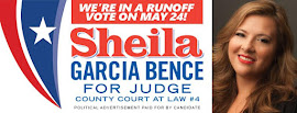 VOTE SHEILA IN RUNOFF FOR JUDGE OF COURT-AT-LAW #4
