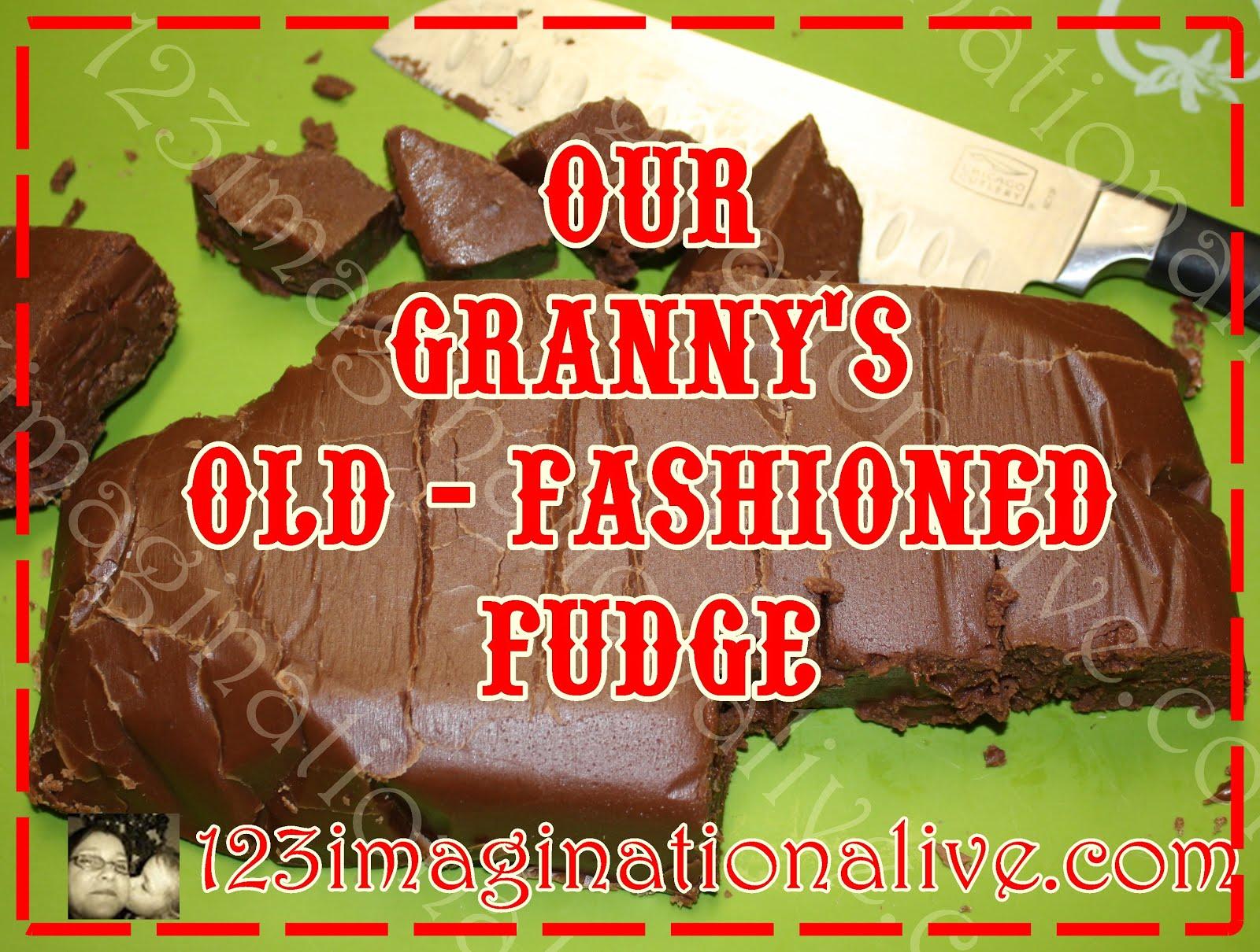 """GRANNY""""S OLD FASHIONED FUDGE"""