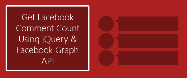 How to get Facebook comment count for a web page using jQuery?