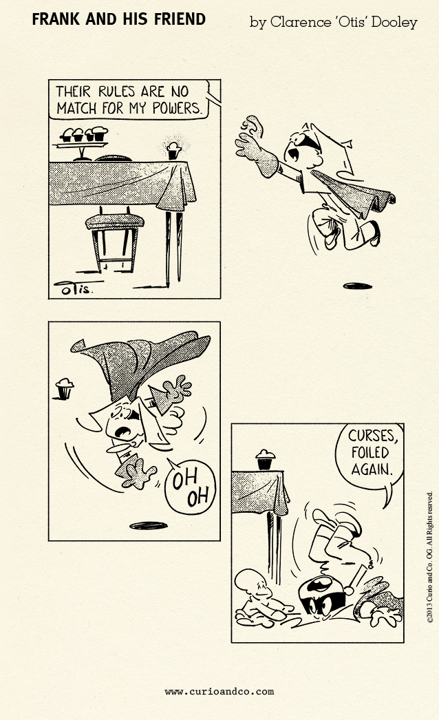 From: Frank and His Friend - Special Collector's Edition Vol.1 - © 2013 Curio & Co. - by Clarence 'Otis' Dooley - Illustration and design by Cesare Asaro under pseudonym Clarence 'Otis' Dooley - Comic strip - Humor - (Curio and Co. OG - www.curioandco.com) -  kid playing super hero to rescue the cupcakes