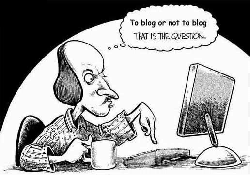 "Shakespeare asking to""blog or not to blog"""