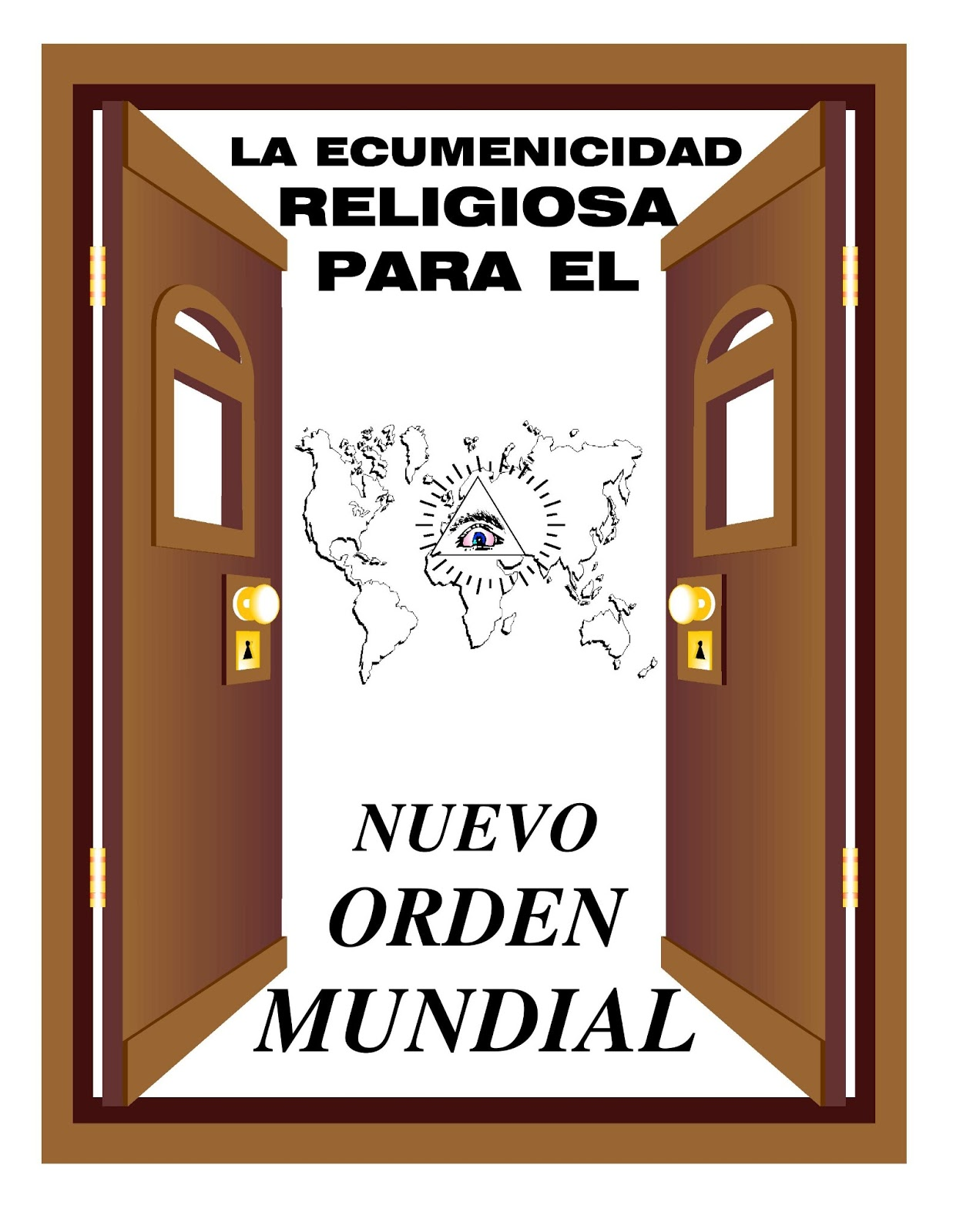 La Ecumenicidad Religiosa Para El Nuevo Orden Mundial