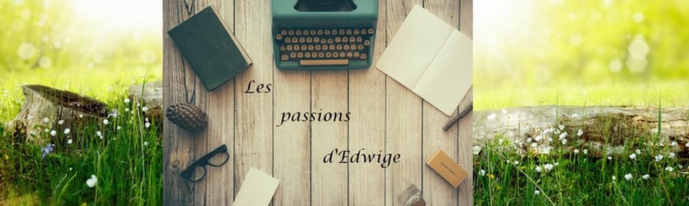 Les passions d'Edwige