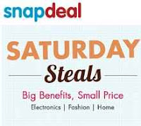 Snapdeal Saturday Steals Offer -: Upto 70% Off On Electronics, Fashion & Home products