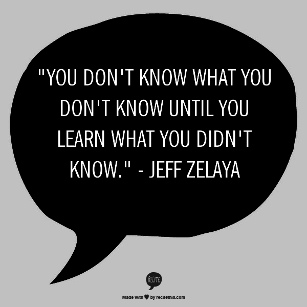 You don't know what you don't know quote