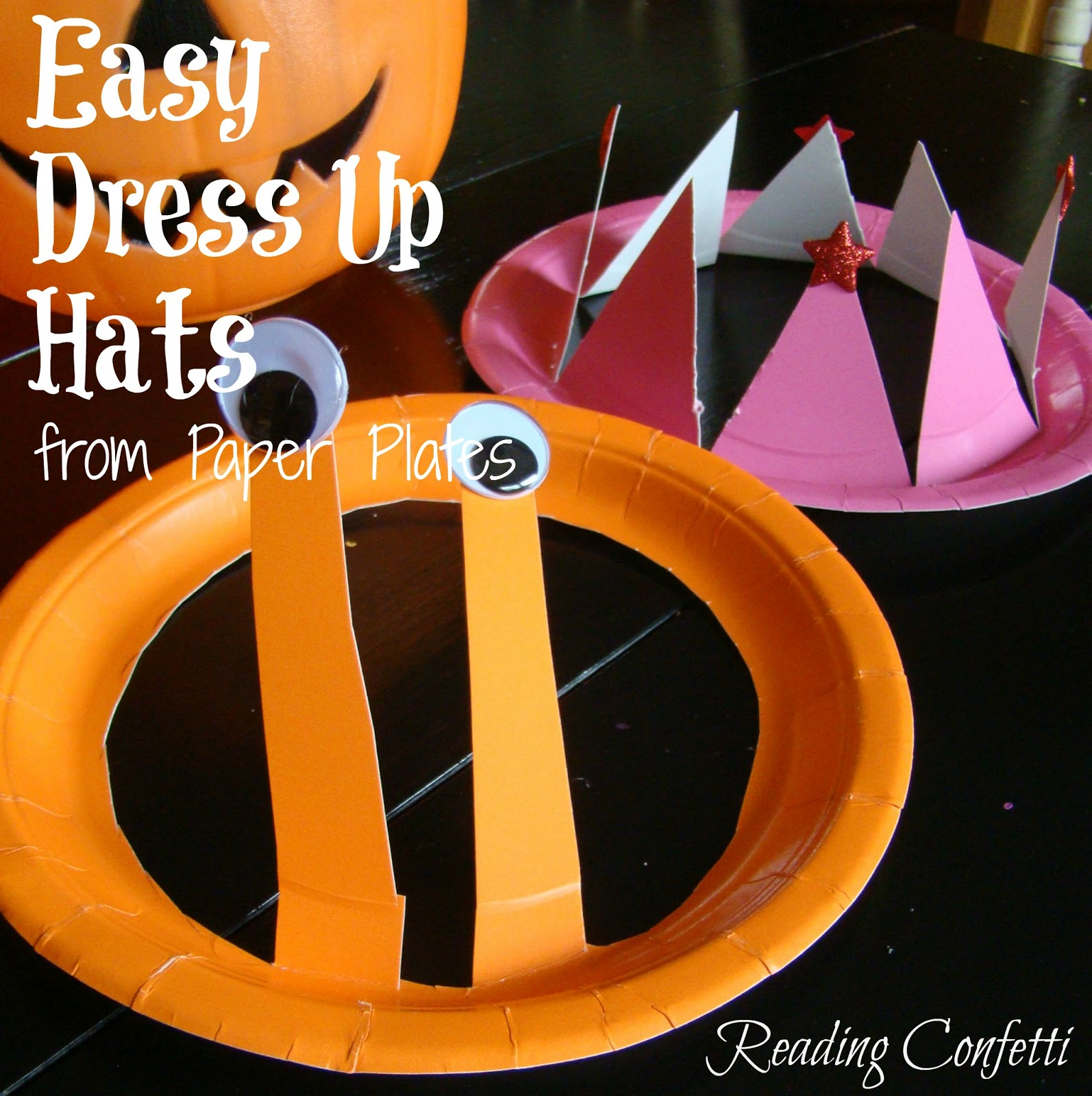 Easy dress up hats paper plate craft reading confetti for Easy paper plate crafts