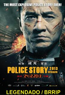 Assistir Police Story Legendado 2014