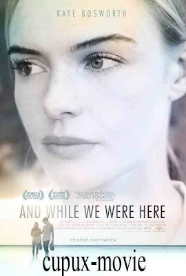 And While We Were Here (2012) WEBRip cupux-movie.com