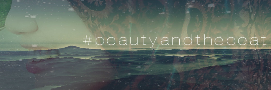 #beautyandthebeat
