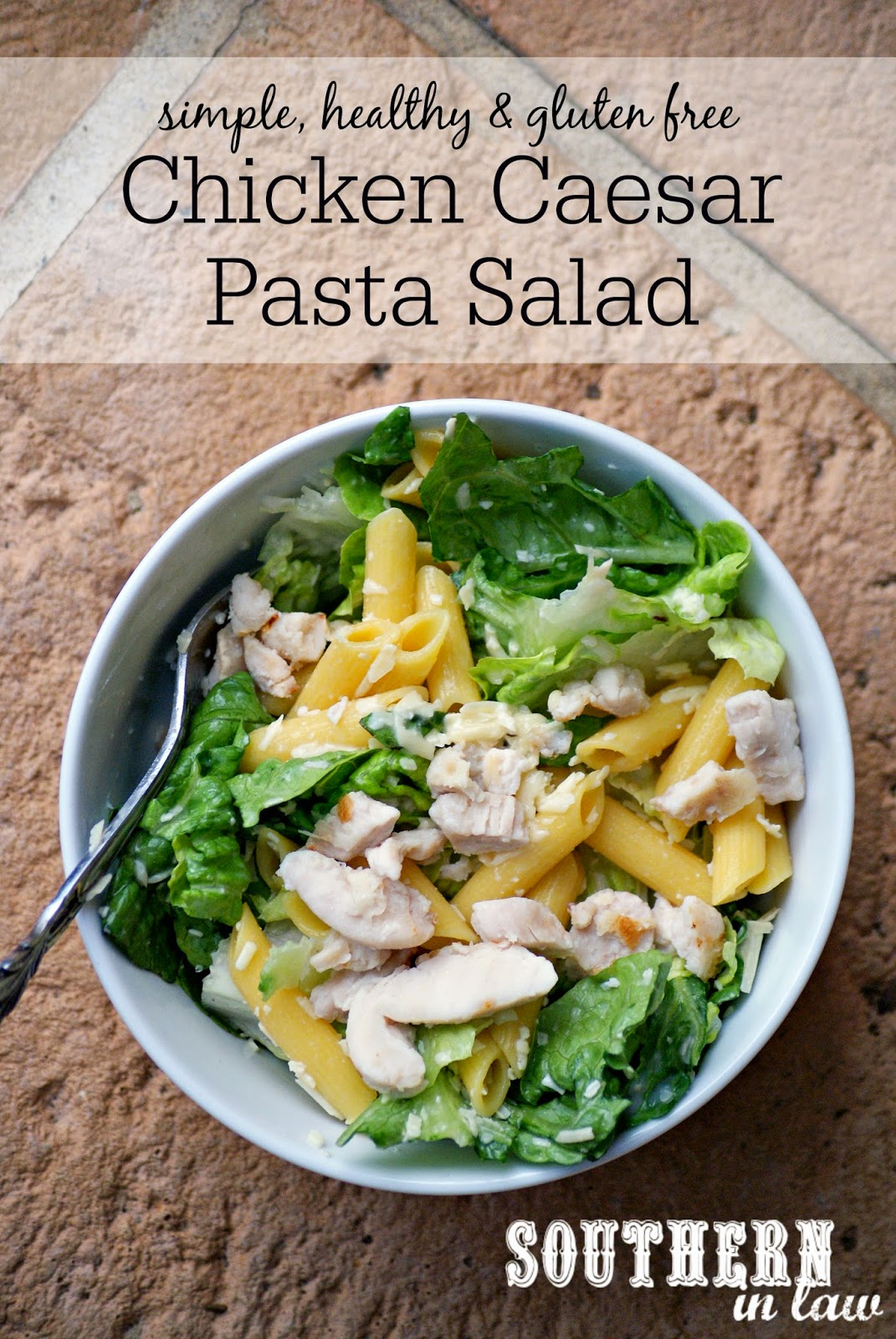 Chicken Caesar Pasta Salad Recipe - low fat, gluten free, healthy, quick dinner recipes, healthy pasta salad recipes