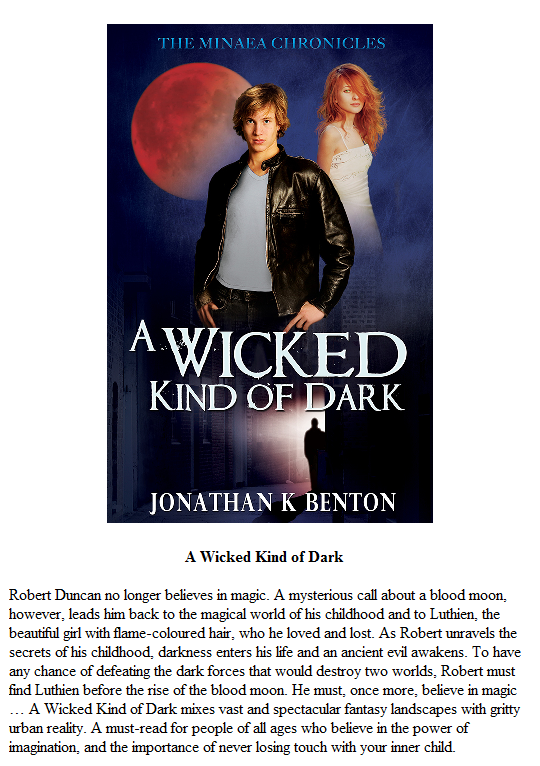 A Wicked Kind of Dark By Jonathan K Benton
