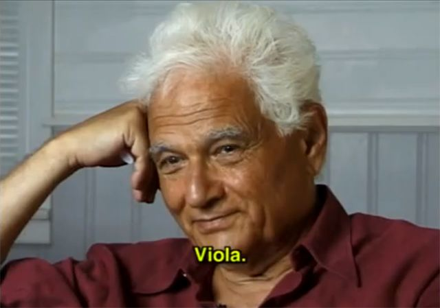 philosopher Jacques Derrida says Voil but the subtitle says viola
