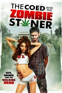 Người Đẹp Và Zombie - The Coed and the Zombie Stoner