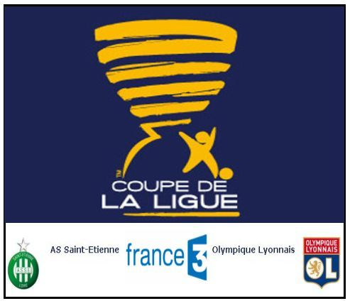 Asse saint etienne ol lyon en direct vid o retransmission - Retransmission foot coupe de la ligue ...