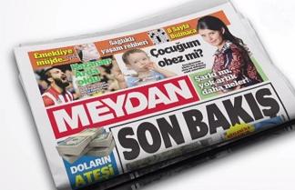 Meydan Gazetesi kimin?