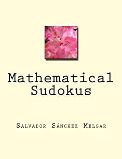 Mathematical Sudokus