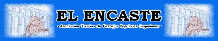 El Encaste.  Asociación Taurina de Festejos Populares Segovianos.