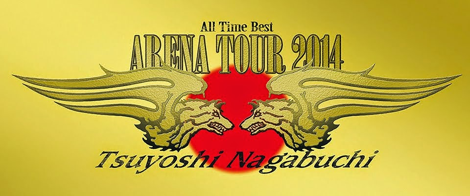 TSUYOSHI NAGABUCHI ARENA TOUR 2014 ALL TIME BEST