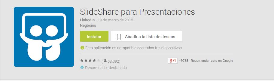 https://play.google.com/store/apps/details?hl=es&id=net.slideshare.mobile