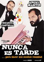 Del 22 al 25 de marzo de 2012 'Nunca es tarde' en Sevilla, en el Teatro Quintero