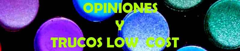 Opiniones y Tucos Low Cost