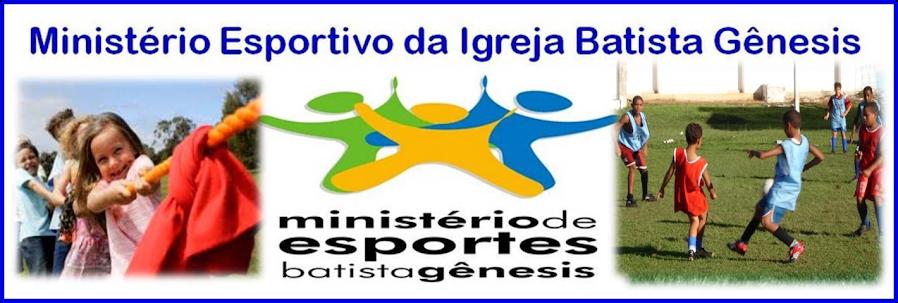 Ministério Esportivo da Igreja Batista Gênesis