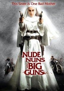 Nữ Tu Báo Thù - Nude Nuns with Big Guns 2012 [HD]