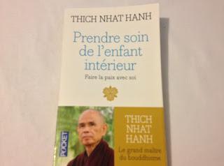 Thich Nhat Hanh Prendre soin de l'enfant intérieur