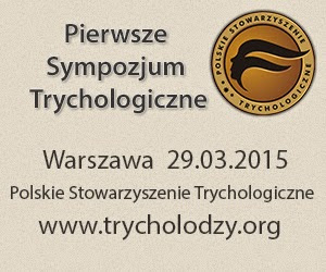 Pierwsze Sympozjum Trychologiczne 29.03.2015 Warszawa