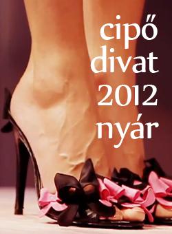 Női cipő divat 2012 nyár