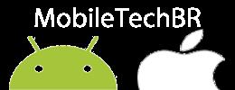 MobileTechBR - Tudo sobre o Mundo Apple e Mundo Android!