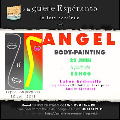 Galerie Espéranto: la fête continue avec Angel samedi 22 juin à partir de 15h00 Body-painting avec LaFee Gribouille