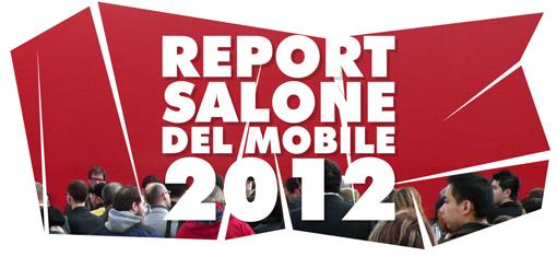 REPORT SALONE DEL MOBILE 2012