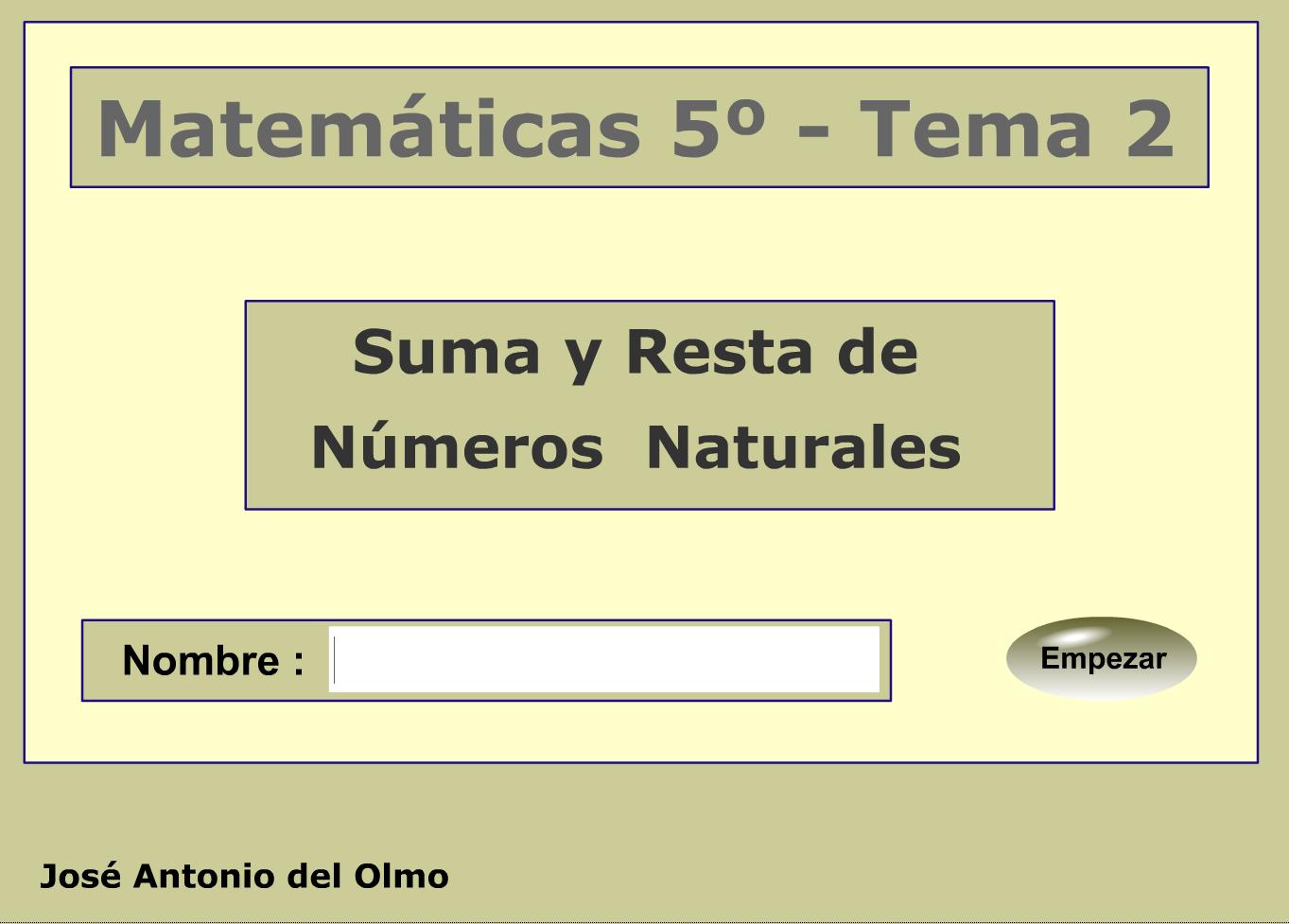 http://www.ceiploreto.es/sugerencias/averroes/educativa/Mat_5_2_sumayresta.html