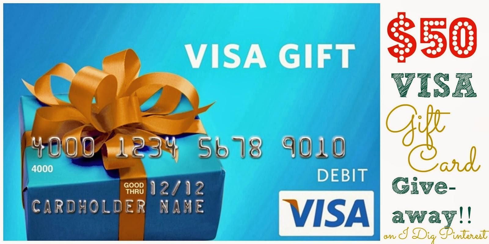 $50 Visa Gift Card Giveaway!! - I Dig Pinterest