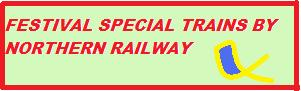 Festival Special Trains by NR 2015