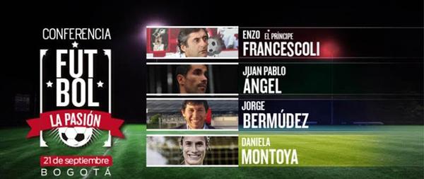 Enzo-Francescoli-Juan-Pablo-Angel-Daniela-Montoya-Jorge-Bermúdez-foro-Fútbol-la-pasión
