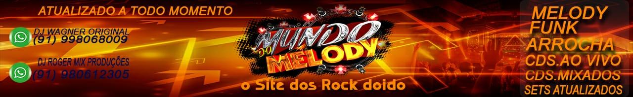 Mundo do Melody 2020 | Baixe Melody Atualizado a Todo Momento.
