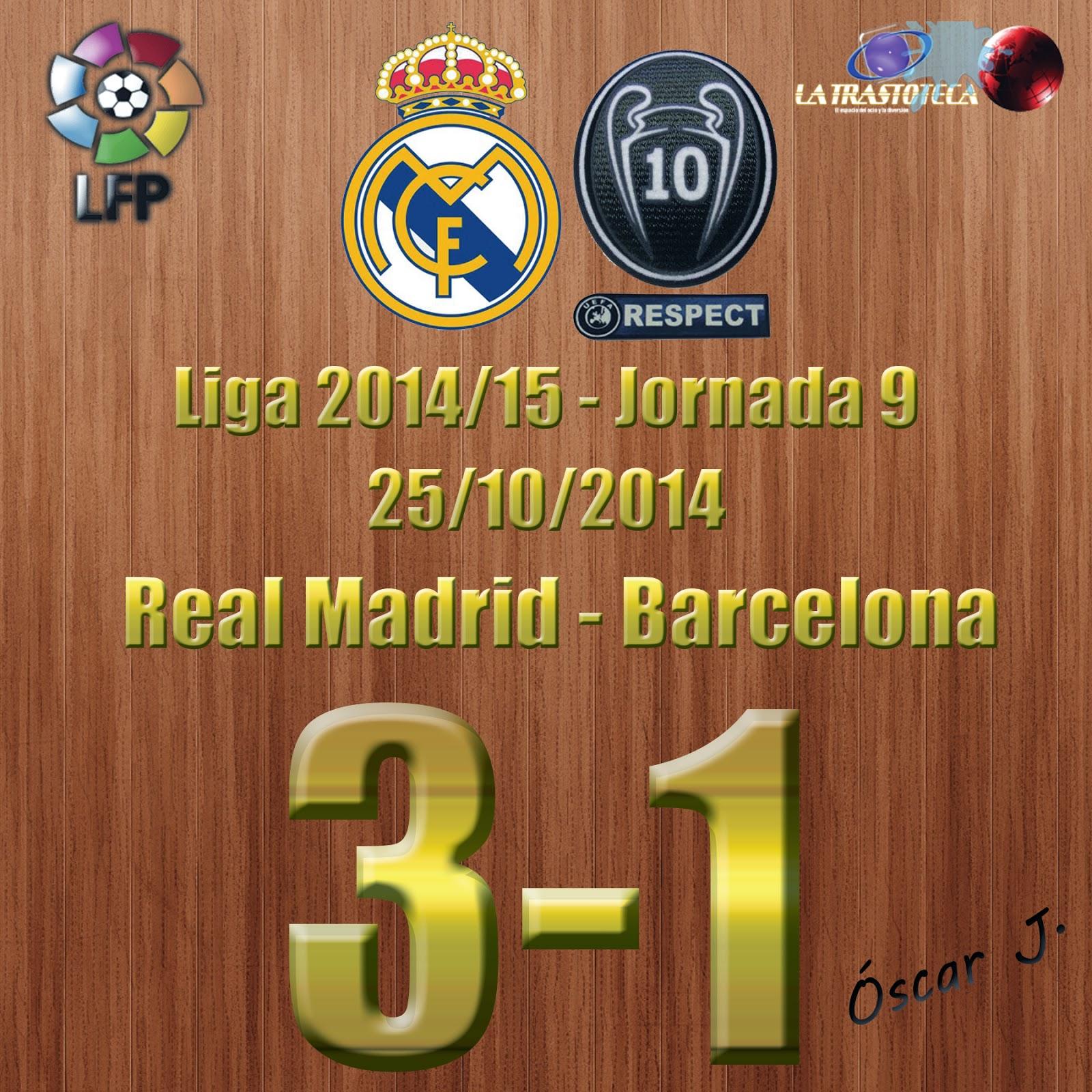 Real Madrid 3-1 Barcelona - Liga 2014/15 - (25/10/2014) El Barcelona hinca la rodilla en el Bernabéu.